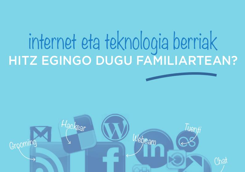 INTERNET Y NUEVAS TECNOLOGÍAS. ¿HABLAMOS EN FAMILIA?