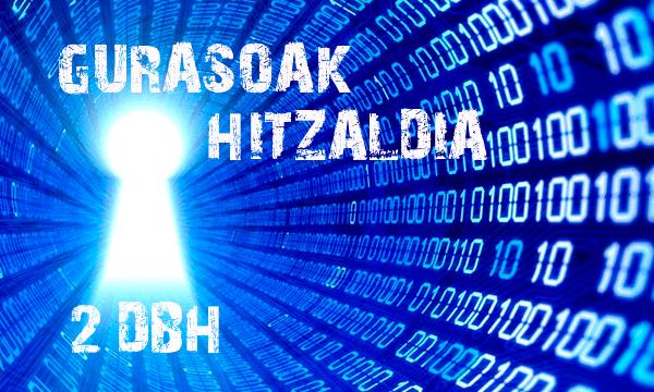 """2DBH  GURASOENTZAT  HITZALDIA  """"ZIBERSEGURTASUNA"""""""